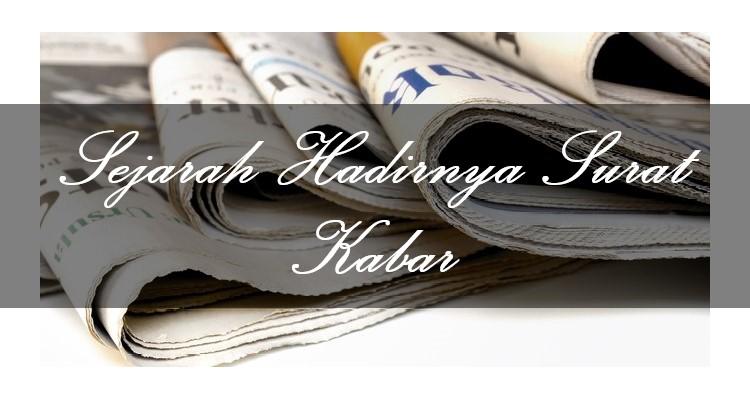Sejarah Surat Kabar Atau Koran Di Indonesia